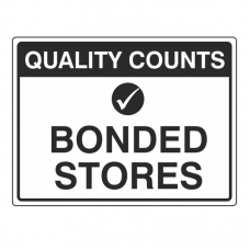 Bonded Stores Sign (Large Landscape)