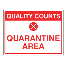 Quarantine Area Sign (Large Landscape)