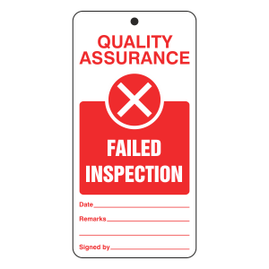 Quality Assurance - Failed Inspection Tie Tag
