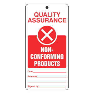Quality Assurance - Non-Conforming Products Tie Tag