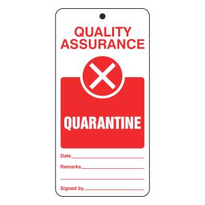 Quality Assurance - Quarantine Tie Tag
