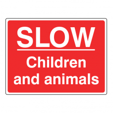 SLOW Children & Animals Sign (Large Landscape)