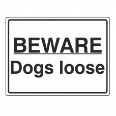 Beware Dogs Loose Sign (Large Landscape)