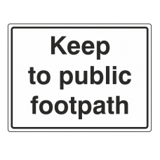 Keep To Public Footpath Sign (Large Landscape)