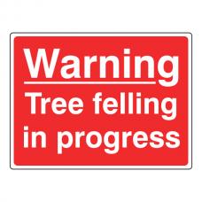 Warning Tree Felling In Progress Farm Sign (Large Landscape)