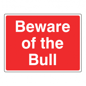 Large Beware Of The Bull Farm Sign (Large Landscape)