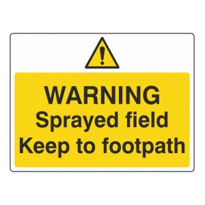 Warning Sprayed Field Keep To Footpath Farm Sign (Large Landscape)