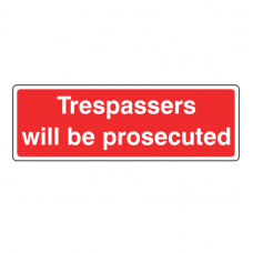 Trespassers Will Be Prosecuted Farm Sign (Landscape)