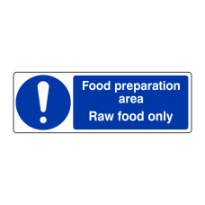 Food Preparation Area Raw Food Only Sign (Landscape)