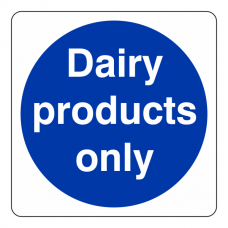 Dairy Products Only Sign (Square)