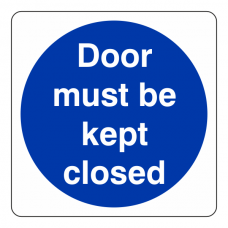 Door Must Be Kept Closed Sign (Square)