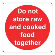 Do Not Store Raw And Cooked Food Together Sign (Square)