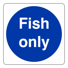 Fish Only Sign (Square)