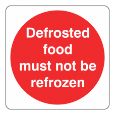 Defrosted Food Must Not Be Refrozen Sign (Square)