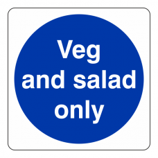 Veg And Salad Only Sign (Square)