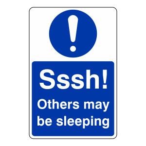 Sssh! Others May Be Sleeping Sign