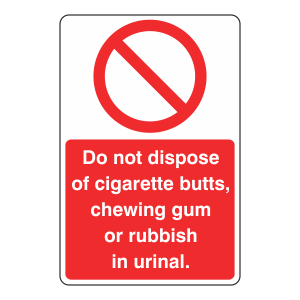 Do Not Dispose Of Items In Urinal Sign