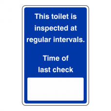 Toilet Inspected At Regular Intervals Sign