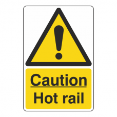 Caution Hot Rail Sign