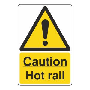 Caution Hot Rail Sign