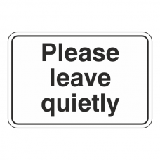 Please Leave Quietly Sign (Large Landscape)