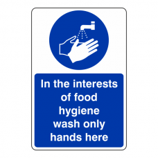 In The Interests Of Food Hygiene Sign