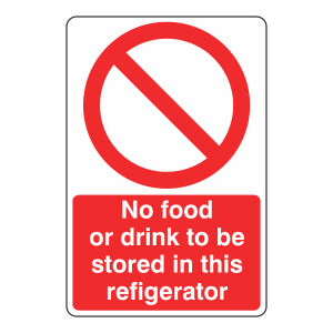 No Food Or Drink In Refrigerator Sign