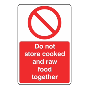 Do Not Store Raw And Cooked Food Sign