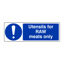 Utensils For Raw Meats Only Sign (Landscape)