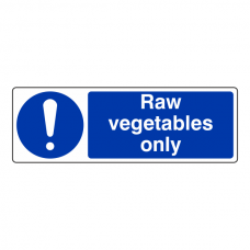 Raw Vegetables Only Sign (Landscape)