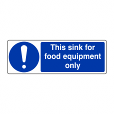This Sink For Food Equipment Only Sign (Landscape)
