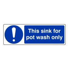 This Sink For Pot Wash Only Sign (Landscape)