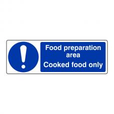 Food Preparation Area Cooked Food Only Sign (Landscape)