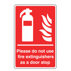 Please Do Not Use Fire Extinguishers as a Door Stop Sign
