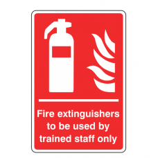 Fire Extinguishers to be used by Trained Staff Only Sign