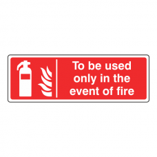 To Be Used Only in the Event of Fire Sign (Landscape)
