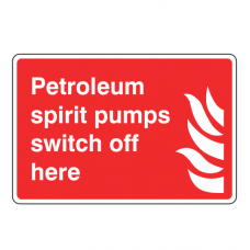 Petroleum Spirit Pumps Switch Off Here Sign
