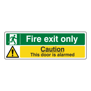 Fire Exit Only / Door Alarmed Sign