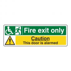 Wheelchair Fire Exit Only / Door Alarmed Sign