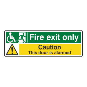 Wheelchair Fire Exit Only / Door Alarmed Sign