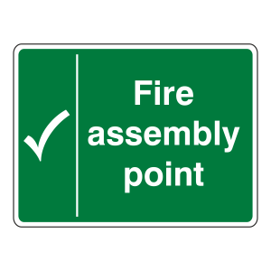 Fire Assembly Point With Tick Sign