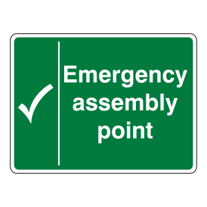 Emergency Assembly Point With Tick Sign