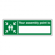 Your Assembly Point Is With Blank Sign (Landscape)