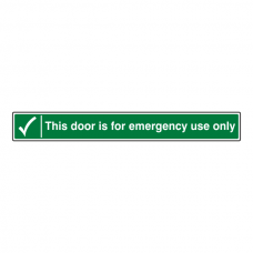 This Door For Emergency Use Only Sign (Long Landscape)