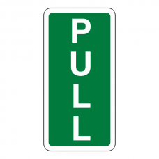 Pull Sign (Portrait)