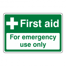 First Aid / For Emergency Use Only Sign (Landscape)