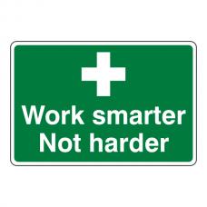 Work Smarter Not Harder Sign (Landscape)