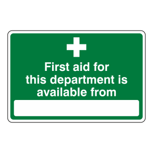 First Aid For This Department Available From Sign (Landscape)