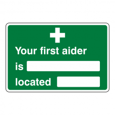 Your First Aider Is / Located Sign (Landscape)