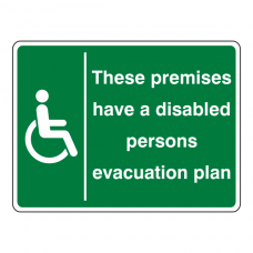 Premises Have Disabled Persons Evacuation Plan Sign